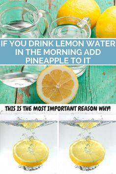 IF YOU DRINK LEMON WATER IN THE MORNING, ADD PINEAPPLE TO IT. THIS IS THE MOST IMPORTANT REASON WHY!