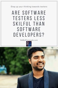 """There is a persona of a tester and developer in everyone's mind. And that persona is really misleading and inaccurate. I'm talking about the personas that make people think that """"Software Testers are Less Skilful than Software Developers"""". Software Testing, Software Development, Content Marketing, Mindfulness, Learning, Amazing, People, Blog, Studying"""