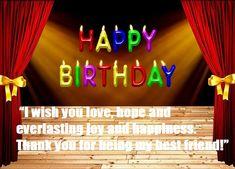 Birthday Wishes for Best Friend Best Birthday Wishes Messages, Birthday Wishes For Myself, Happy Birthday Wishes, Birthday Cards, Blessing, I Am Awesome, Best Friends, Printables, Neon Signs