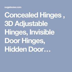 Concealed Hinges , 3D Adjustable Hinges, Invisible Door Hinges, Hidden Door…