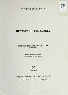 Bibliografía de Alonso Quesada (1987-1988) / Andrés Sánchez Robayna http://absysnetweb.bbtk.ull.es/cgi-bin/abnetopac01?TITN=198997