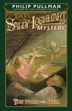 The Tiger in the Well Sally Lockhart Mystery