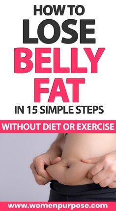 How to lose belly fat in 15 simple steps without diet or exercise. #bellyfat #weightloss #simplestepstoloseweight #loseweightwithoutexercise #loseweightwithoutdiet #healthyweightloss #howtoloseweight #howtoloseweightwithoutexercise Lose Weight At Home, Healthy Weight Loss, Weight Loss Tips, How To Lose Weight Fast, Lose Belly Fat, Fitness Tips, Exercise, Diet, Business Ideas