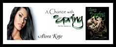 Best Book Boyfriends: RELEASE BLITZ!!! A CHANCE WITH SPRING...BY ALORA K...