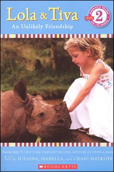 When Tiva, who lives on a Nature Conservancy in Kenya, couldn't have the puppy she always wanted, she found the next best thing, a baby rhino named Lola.  (J 599.668 H; Level 2: Developing Reader)