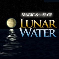 *Magical Recipes Online* Your free online Magazine on Witchcraft, Occultism & Ancient Recipes: Ancient Magical Recipe: Lunar Water. How to make a... Pinned by The Mystic's Emporium on Etsy