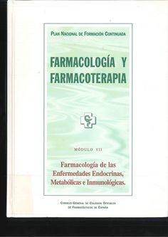 Farmacología de las enfermedades endocrinas, metabólicas e inmunológicas .2000