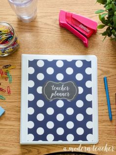 A Modern Teacher Navy Dot Planner - A fresh, functional, and fabulous Teacher Binder to keep you organized! from www.amodernteacher.com $