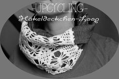 Häkeldeckchen - Loop / Scarf with doily Upcycling