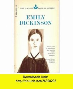 Emily Dickinson (9780440323044) John Malcolm Brinnin, Richard Wilbur , ISBN-10: 0440323045  , ISBN-13: 978-0440323044 ,  , tutorials , pdf , ebook , torrent , downloads , rapidshare , filesonic , hotfile , megaupload , fileserve