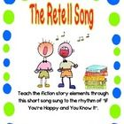 The Retell Song Poster    - Many students have difficulty retelling the most important elements of a story.     - After learning this song (sung to the...