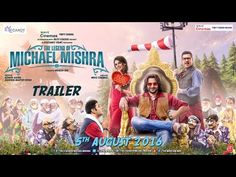 The trailer of The Legend of Michael Mishra is out and it's hilarious! | Bollypedia
