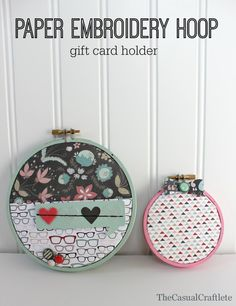 Paper Embroidery Hoop Gift Card Holder