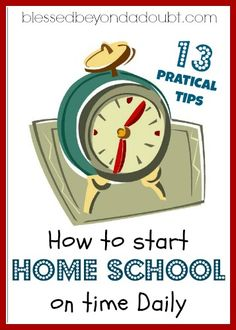 to Start Home School On Time Daily - 13 Tips Here are 13 pratical tips on How to Home School on time daily! Is this important to homeschoolers?Here are 13 pratical tips on How to Home School on time daily! Is this important to homeschoolers? Blessed, School Organization, Organizing, Homeschool Curriculum, Homeschooling Resources, Home Schooling, School Resources, Kids Education, Kids Learning