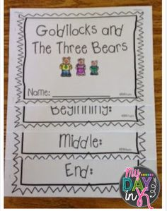 Beginning Middle End Using Goldilocks And The Three Bears