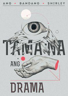 Ang Bandang Shirley - Tama Na Ang Drama by Tof Zapanta, via Behance