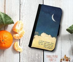 I Have Loved The Stars Too Fondly To Be Fearful Of The Night Wallet Case. iPhone 4//4s, 5c or 5//5s. Samsung Galaxy S3 or S4.