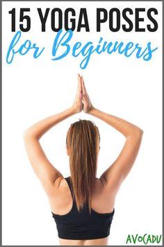 15 Yoga Poses Any Beginner Can Do | Avocadu.com