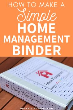 How to make a practical home management binder that simplifies your to-do list. A must-have home management tool for every household. #organizingmoms Home Management Binder, Time Management Tips, Organized Mom, Getting Organized, Organizing Your Home, Organizing Tips, Home Binder, Binder Organization, Family Organizer