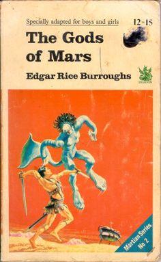 The Gods of Mars by Edgar Rice Burroughs Fantasy Book Covers, Book Cover Art, Comic Book Covers, Book Cover Design, Book Art, Sci Fi Books, My Books, In The Year 2525, John Carter Of Mars