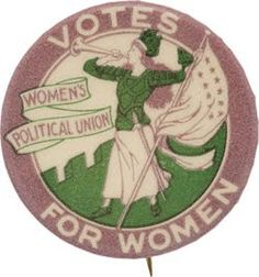 """Votes For Women"" suffrage pin by the Women's Political Union. Purple, white, and green (or sometimes gold) were the colors of the Suffragettes."
