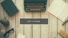 Get it done Motivational Desktop Wallpaper