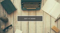 Get it done Motivational Desktop Wallpaper