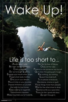 Life Is Too Short Inspirational Motivational Poster