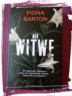 BunteBücherWelt: Die Witwe - Fiona Barton