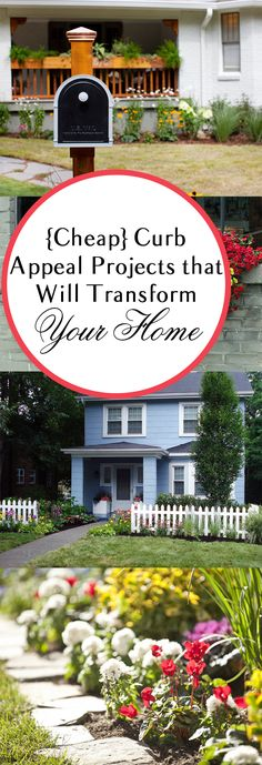 Curb Appeal Projects that are inexpensive and cheap, that will make a huge difference in your home.
