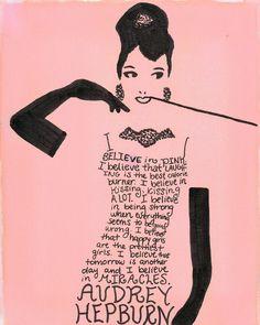 """""""Happy girls are the prettiest girls."""" - Audrey Hepburn"""