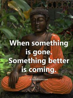 When something is gone. Something better is coming. Attract Positive Energy
