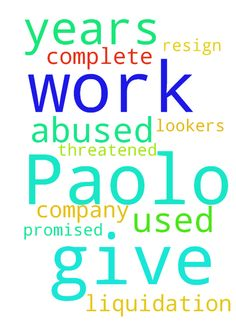 I ask for your prayer for Paolo, he  work for 15 years - I ask for your prayer for Paolo, he work for 15 years in a company where he was used and abused, he resign and they threatened not to give him his complete liquidation, that they give him All and more and also lookers which promised him. Posted at: https://prayerrequest.com/t/uou #pray #prayer #request #prayerrequest