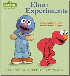 Thanks I hate Sesame Street when molesting Elmo. Toddler Books, Childrens Books, Sesame Street Muppets, Childhood Ruined, Childhood Memories, Up Book, Jim Henson, Book Title, Adult Humor