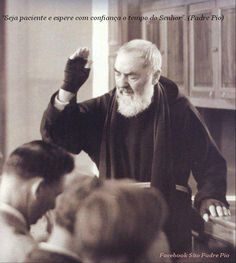 There is one thing I absolutely cannot stand and it is this: if I have to rebuke someone, I am always ready; but I cannot bear to see someone else do it. To see someone humiliated or mortified like this is unbearable for me.  St. Padre Pio