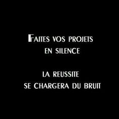 """ Work hard in silence, let success make the noise "" with by thefrenchmentor The Words, Cool Words, Words Quotes, Me Quotes, Sayings, Famous Quotes, French Quotes, Positive Mind, Positive Affirmations"