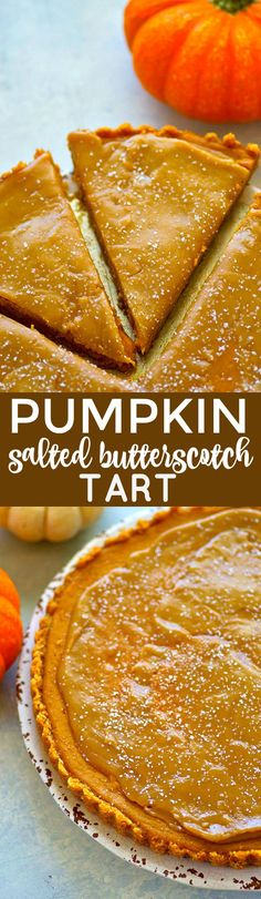 A silky pumpkin filling sits on top of a buttery vanilla wafer crust and a homemade salted butterscotch sauce covers every inch of this INCREDIBLE pumpkin salted butterscotch tart! Pumpkin Recipes, Pie Recipes, Fall Recipes, Baking Recipes, Holiday Recipes, Dessert Recipes, Pumpkin Ideas, Recipies, Pumpkin Dessert