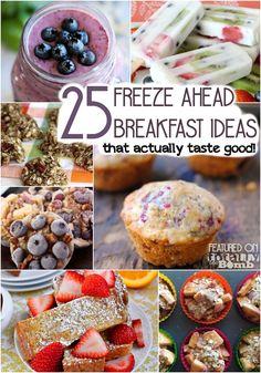 25 Freeze Ahead Breakfasts {That Actually Taste Good}
