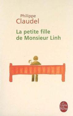 La Petite Fille de Monsieur Linh (Le Livre de Poche) (French Edition) by Philippe Claudel