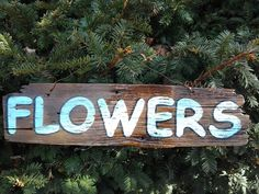 FLOWERS+Garden+Sign+Handpainted+Barnboard+by+RusticRootsVermont,+$12.95