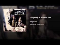 Everything In Its Own Time - YouTube