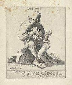 anoniem | Het Gehoor, possibly Pieter Jansz. Quast, 1615 - 1647 | Een man, met een hoofddeksel op, zit op een steen en houdt een kat onder zijn arm, waarvan de staart te zien is. Op zijn knie zit een blaffende hond. Onder de afbeelding een vers met betrekking tot de vijf zintuigen. De prent maakt deel uit van een serie van vijf prenten met de vijf zintuigen.