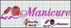 manicure - profissão Manicure And Pedicure, Spa Day, Needlepoint, Cross Stitch Patterns, Needlework, Stencils, Embroidery, Canvas, Fabric