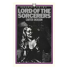 Lord of the Sorcerers | Carter Dickson | Vintage paperback | Sir Henry Merrivale mystery by ScottieBooks on Etsy 12.95 #scottiebooks #booklovers #mysterylovers