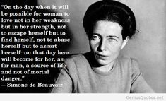 simone de beauvoir quotes - Sök på Google