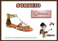 !*Mi interessa*: Sandália Bebecê e Sorteio !! Coleção Primavera/ Verão