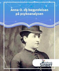 Anna O. og begyndelsen på psykoanalysen