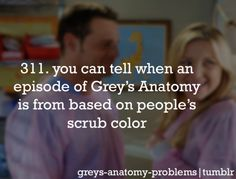 You can tell when an episode of Grey's Anatomy is from based on people's scrub color. Greys Anatomy Frases, Grey Anatomy Quotes, Grays Anatomy, Best Tv Shows, Best Shows Ever, You Are My Person, Grey Quotes, Dark And Twisty, Grey Stuff