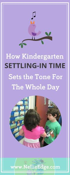 How Kindergarten Settling-In Time Sets the Tone for the Whole Day / Use your first 30 minutes of the kindergarten morning as a nurturing and structured time for social learning and building life skills: speaking, listening, friendship, and collaboration.  Find management strategies to help students start a productive day, and make them feel a part of a unique community of learners and friends. New teachers: learn more at http://nellieedge.com/weekly-focus/settling-in-time/