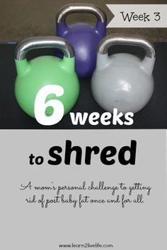 6 Weeks to Shred - Week 3: Weekend Update + Meal Plan